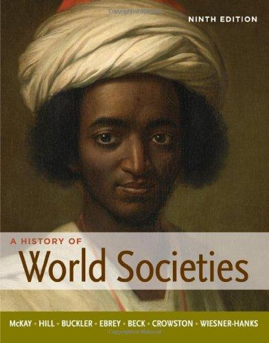 History of world societies by mckay 9th edition volume 2 since.