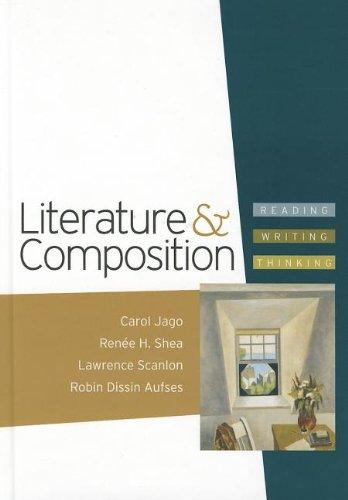 Literature & Composition: Reading, Writing, Thinking [With DVD]