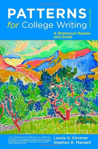 Patterns For College Writing A Rhetorical Reader And Guide Twelfth Classy Patterns For College Writing 13th Edition