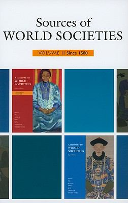 Sources of World Societies: Volume 2: Since 1500