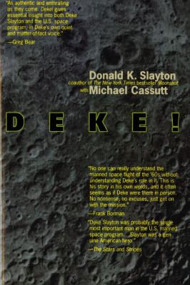 Deke! U.S. Manned Space  From Mercury to the Shuttle