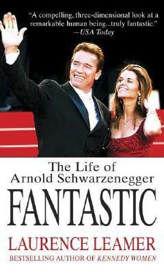 Fantastic The Life of Arnold Schwarzenegger