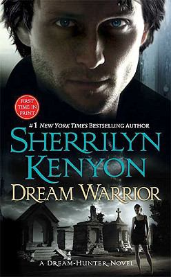Dream Warrior (Dream-Hunter Novels Series #4)