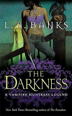 The Darkness: A Vampire Huntress Legend