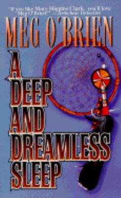 Deep and Dreamless Sleep
