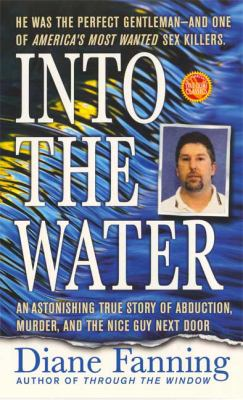 Into the Water The Story of Serial Killer Richard Marc Evonitz
