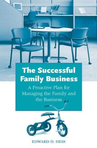 Successful Family Business: A Proactive Plan for Managing the Family and the Business (Non-Series)