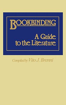 Bookbinding, a Guide to the Literature