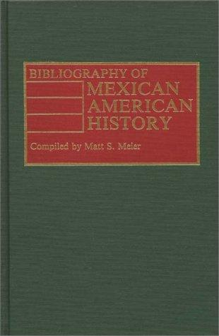 Bibliography of Mexican American History.