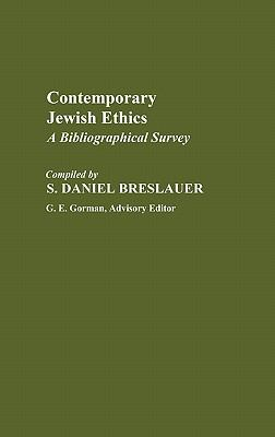 Contemporary Jewish Ethics A Bibliographical Survey