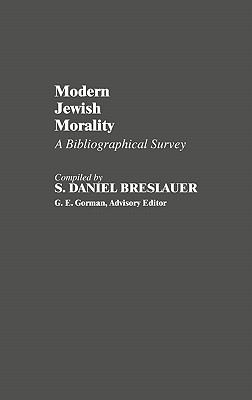 Modern Jewish Morality: A Bibliographical Survey, Vol. 8