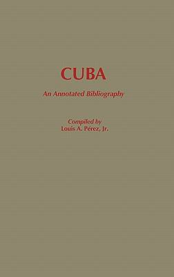 Cuba An Annotated Bibliography