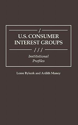 U.S. Consumer Interest Groups Institutional Profiles
