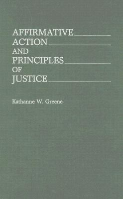 Affirmative Action and Principles of Justice