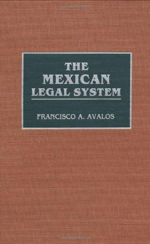 The Mexican Legal System (Reference Guides to National Legal Systems)