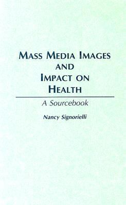 Mass Media Images+impact on Health