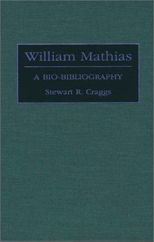 William Mathias: A Bio-Bibliography (Bio-Bibliographies in Music)