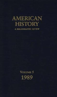 American History A Bibliographic Review, 1989
