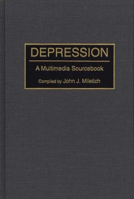Depression A Multimedia Sourcebook