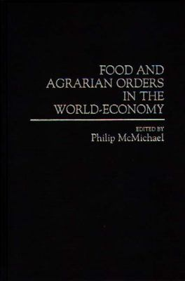 Food and Agrarian Orders in the World-Economy