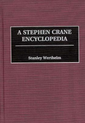 Stephen Crane Encyclopedia