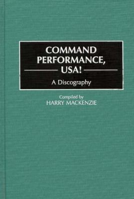 Command Performance, Usa! A Discography