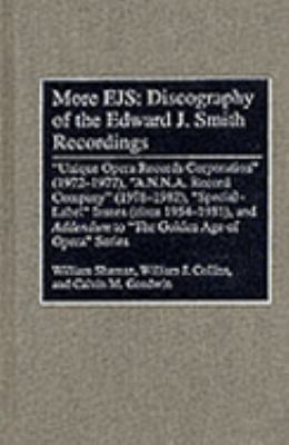"More Ejs Discography of the Edward J. Smith Recordings  ""Unique Opera Records Corporation"" (1972-1977), ""A.N.N.A. Record Company"" (1978-1982), ""Special-Label"""