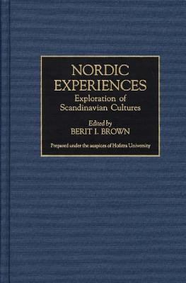 Nordic Experiences Exploration of Scandinavian Cultures