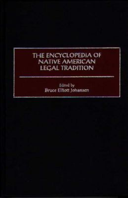 Encyclopedia of Native American Legal Tradition