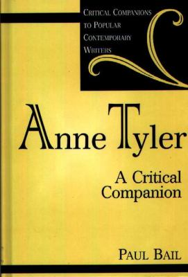 Anne Tyler A Critical Companion