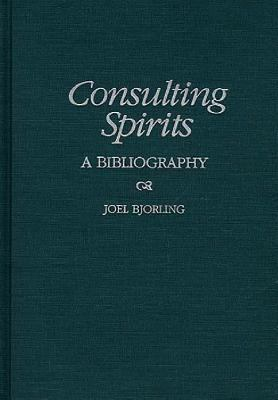 Consulting Spirits A Bibliography