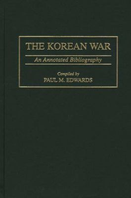 Korean War An Annotated Bibliography