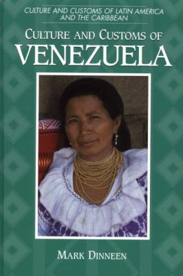 Culture and Customs of Venezuela
