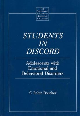Students in Discord Adolescents With Emotional and Behavioral Disorders