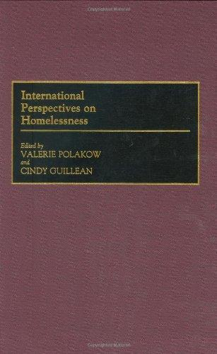 International Perspectives on Homelessness: (Contributions in Sociology)