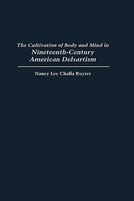 Cultivation of Body and Mind in Nineteenth-Century American Delsartism
