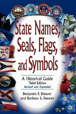 State Names, Seals, Flags, and Symbols A Historical Guide