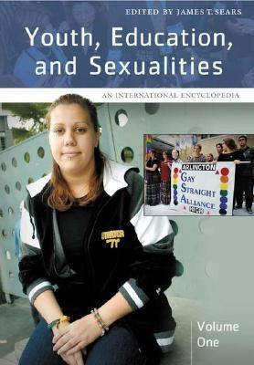 Youth, Education, And Sexualities An International Encyclopedia