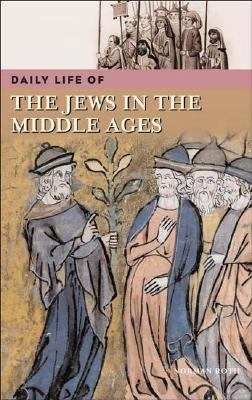 Daily Life Of Jews In The Middle Ages