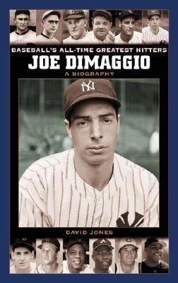 Joe Dimaggio A Biography