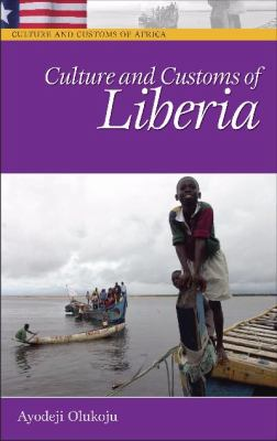 Culture And Customs of Liberia