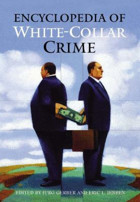Encyclopedia of White-Collar Crime