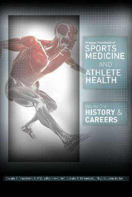 Praeger Handbook of Sports Medicine and Athlete Health [3 volumes]: [Three Volumes]