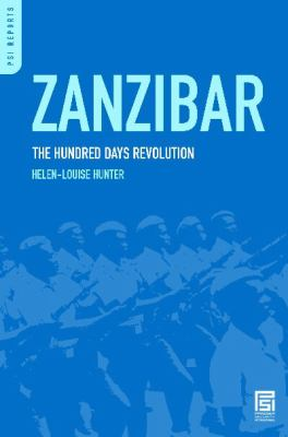 Zanzibar: The Hundred Days Revolution (PSI Reports)