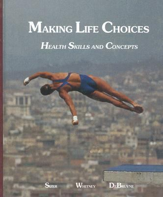 Making Life Choices Health Skills Concepts