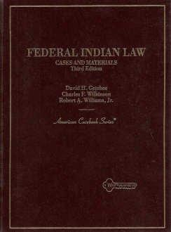 Cases and Materials on Federal Indian Law (American Casebook Series)