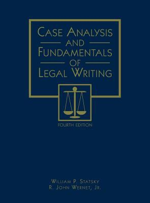 Case Analysis and Fundamentals of Legal Writing