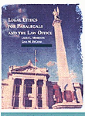 Legal Ethics for Paralegals and the Law Office