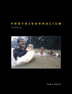 Photojournalism An Introduction