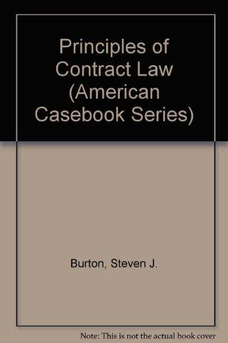 Principles of Contract Law (American Casebook Series)